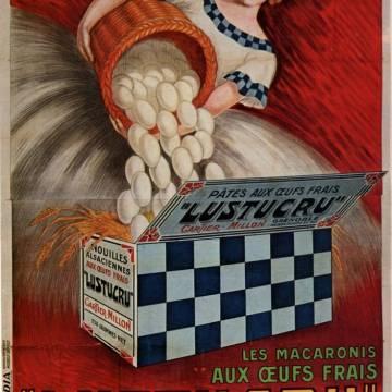 La marque Lustucru - Affiche publicitaire vintage - Macaronis aux oeufs frais