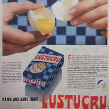 La marque Lustucru - Affiche publicitaire vintage - Pâtes aux oeufs frais